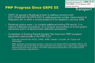 PMP Progress Since GRPE 55