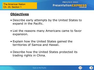 Describe early attempts by the United States to expand in the Pacific.