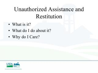 Unauthorized Assistance and Restitution