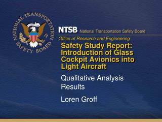 Safety Study Report: Introduction of Glass Cockpit Avionics into Light Aircraft
