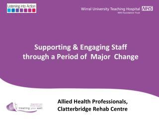 Allied Health Professionals,  Clatterbridge Rehab Centre