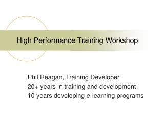 High Performance Training Workshop