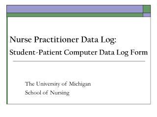 Nurse Practitioner Data Log: Student-Patient Computer Data Log Form