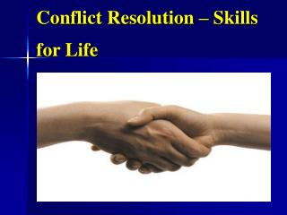 Conflict Resolution – Skills for Life