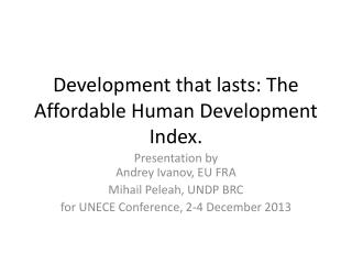 Development that lasts: The Affordable Human Development Index.