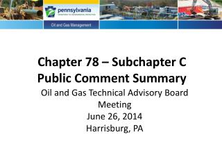 Chapter 78 – Subchapter C Public Comment Summary