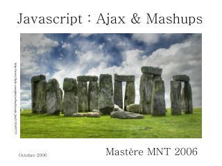 Javascript : Ajax & Mashups