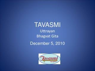 TAVASMI Uttrayan Bhagvat Gita