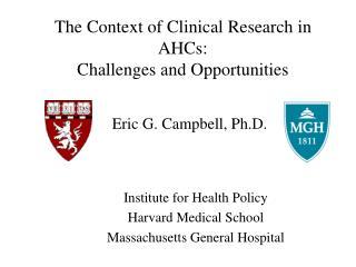 Eric G. Campbell, Ph.D.