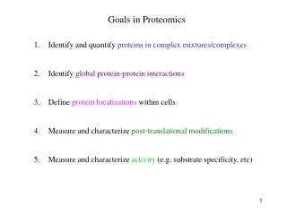 Goals in Proteomics
