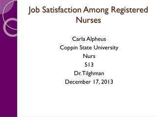 Job Satisfaction Among Registered Nurses