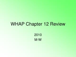 WHAP Chapter 12 Review
