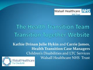 The Health Transition Team Transition Together Website