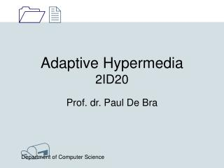 Adaptive Hypermedia 2ID20