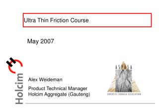 Ultra Thin Friction Course