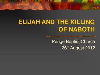 ELIJAH AND THE KILLING OF NABOTH