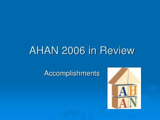 AHAN 2006 in Review