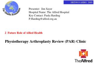 Physiotherapy Arthroplasty Review (PAR) Clinic