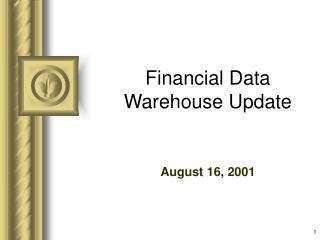 Financial Data Warehouse Update