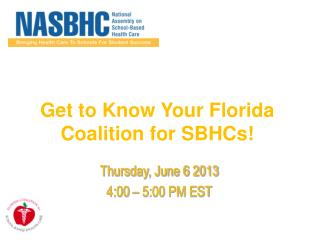 Get to Know Your Florida Coalition for SBHCs!
