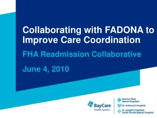 Collaborating with FADONA to Improve Care Coordination