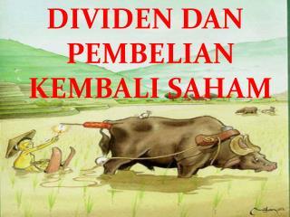 DIVIDEN DAN PEMBELIAN KEMBALI SAHAM