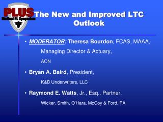 The New and Improved LTC Outlook