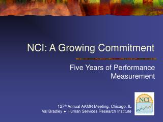NCI: A Growing Commitment