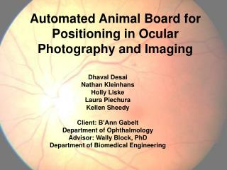 Automated Animal Board for Positioning in Ocular Photography and Imaging