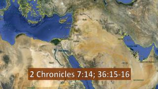 2 Chronicles 7:14; 36:15-16