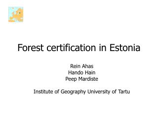 Forest certification in Estonia