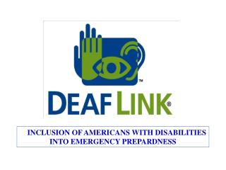 INCLUSION OF AMERICANS WITH DISABILITIES INTO EMERGENCY PREPARDNESS