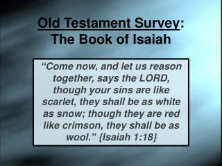 Old Testament Survey : The Book of Isaiah