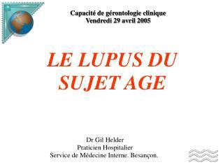 Capacité de gérontologie clinique Vendredi 29 avril 2005