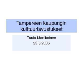 Tampereen kaupungin kulttuuriavustukset
