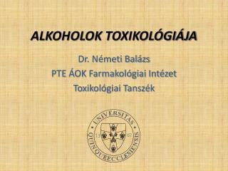ALKOHOLOK  TOXIKOLÓGIÁJA