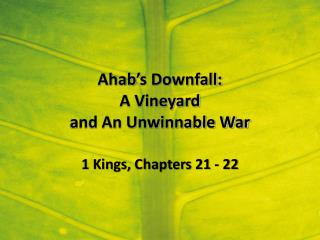 Ahab's Downfall: A Vineyard  and An Unwinnable War