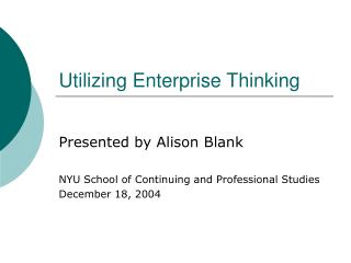 Utilizing Enterprise Thinking