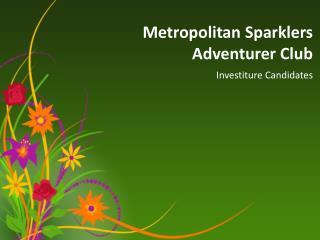 Metropolitan Sparklers Adventurer Club