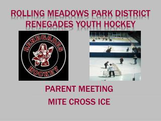 Rolling Meadows Park District Renegades Youth Hockey