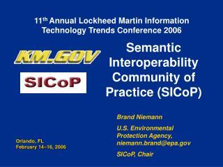 Semantic Interoperability Community of Practice (SICoP)