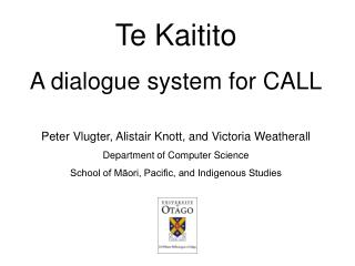 Te Kaitito A dialogue system for CALL