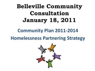 Belleville Community Consultation January 18, 2011