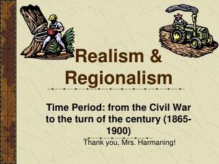 Realism & Regionalism