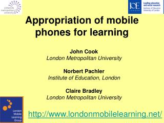 Appropriation of mobile phones for learning