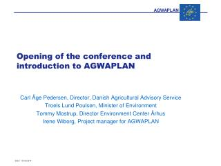 Opening of the conference and introduction to AGWAPLAN