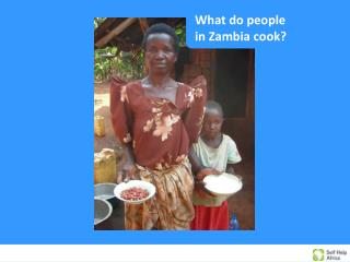 What do people in Zambia cook?