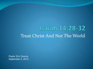 Isaiah 14:28-32