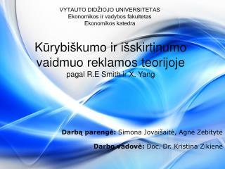 VYTAUTO DID�IOJO UNIVERSITETAS Ekonomikos ir vadybos  fakultetas Ekonomikos  katedra