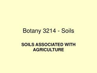 Botany 3214 - Soils